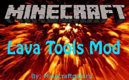 Lava Tools Mod for 1.4.7 (Needs Modloader) *NEW EFFECTS COMING SOON* Minecraft Mod