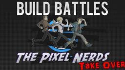 Minecraft Build Battles: Pixel Nerd Takeover