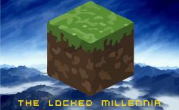 The Locked Millennia - Minedeas entry Minecraft Blog