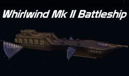 Whirlwind Mk II Battleship