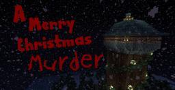 A Merry Christmas Murder [Broken] Minecraft Map & Project