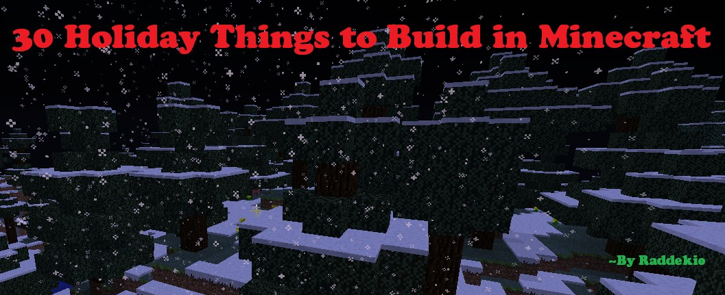 30 things to build in minecraft by raddekio