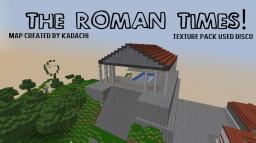 ROMAN TIMES! - HUGE MAP! Minecraft Map & Project