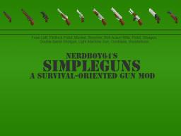 [1.5.1][FORGE][Development Ended] SimpleGuns v5.0.0 Minecraft Mod