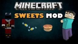 Sweets Mod v2 [1.7+] [Forge] [+Download] Minecraft Mod