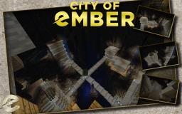 City of Ember Minecraft Project