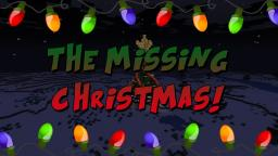 [CHRISTMAS ADV MAP] - THE MISSING CHRISTMAS! (1.4.6, CUSTOM TRADING, CUSTOM TEXTUREPACK, AND MORE!) 1-4 PLAYERS! Minecraft Map & Project