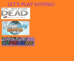 [LIVE] LET'S PLAY VOTING!: The Walking Dead VS Scibblenauts Unlimited VS Castle Crashers! Minecraft Blog