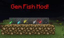 Gem Fish Mod! MODLOADER,FORGE Minecraft Mod