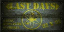 LAST DAYS [x32]