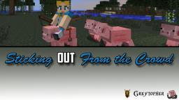 Sticking Out From The Crowd Minecraft Blog