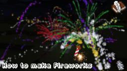 How to make Fireworks in Minecraft 1.8! (Tutorial)