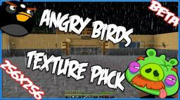 [HD]Angry Birds TP-[256px]V.1.0 Minecraft Texture Pack