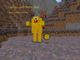 Cheese and More Mod! [1.4.6] FINISHED FOR NOW Minecraft Mod