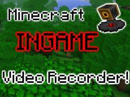 Minecraft Ingame Video Recorder! - Minedeas Minecraft Blog