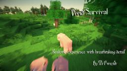 Vivid Survival ~ An Original Minedea [Thanks for 19th!] Minecraft Blog Post
