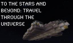 To The Stars and Beyond: Travel Through the Universe Minecraft