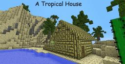 Tropical House Minecraft