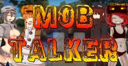 [1.4.6] [SSP/LAN] Mob Talker Unofficial Update! ~SCMowns Minecraft Mod