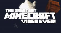 """Greatest Minecraft Video Ever!"" - Original Minecraft Song and Video Minecraft"