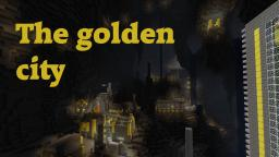 The golden city (contest) Minecraft Map & Project