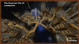The Dwarven City Of Lumbertrix Minecraft Project