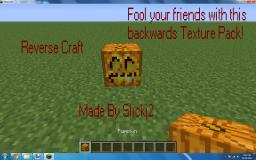 ReverseCraft-[1.4.6][16x16]-Fool your friends with this totally backwards pack! Minecraft Texture Pack