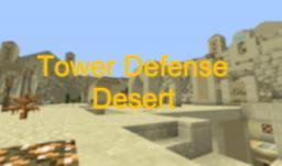 [Defense]Tower Defense - Desert[v1.4-v1.5]