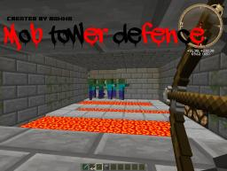 [Challenge] Mob Tower Defence  [Beta] v1.1.2 Minecraft Map & Project