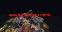 Black Ops II Zombies [TOWN] Minecraft Map & Project