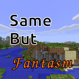 Same But Fantasm Minecraft Texture Pack