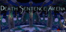Death Sentence Arena