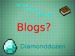 Verbal Abuse Through Blogs - DiamondBlog #15 Minecraft