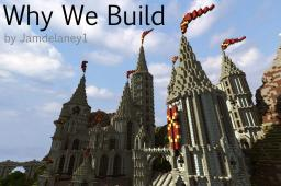Why We Build Minecraft
