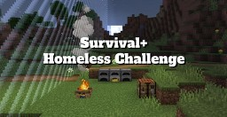 Survival+ (Homeless Challenge) Minecraft Data Pack