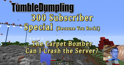300 Subscriber Special: The Carpet Bomber Minecraft Map & Project