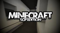 Minecraft: SCP Edition (16x16) [DISCONTINUED] Minecraft Texture Pack
