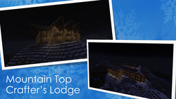 Snowy Mountain Top Crafter's Lodge Minecraft Map & Project