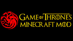 Game of Thrones Mod [1.7.10] Minecraft Mod