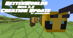 BetterWorlds Beta 2.0 Minecraft Texture Pack