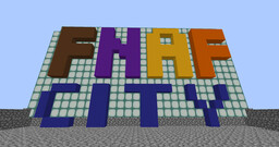 FNaF CITY Minecraft Map & Project