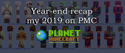My 2019 on planetminecraft.com: My journey and evolution in skinning, and what I learnt throughout the year! Minecraft Blog