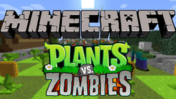 Plants vs Zombies Minecraft Map & Project