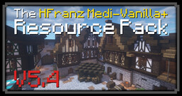 The HFranz Medi-Vanilla+ Resource Pack Minecraft Texture Pack