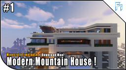 Modern Mountain House! Minecraft Map & Project