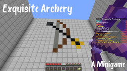 Exquisite Archery - A minigame (1.15.1) Minecraft Map & Project