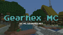 Gearhex MC (1.12 - 1.15.2) Minecraft Server