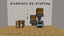 De-Crafting & Extra Recipes - by Six6Star Minecraft Mod
