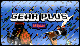 GearPlus  (Custom Weapons & Armor) Minecraft Texture Pack