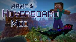[1.7.10] [FORGE] Arkif's Hoverboard Mod [v0.3] Minecraft Mod
